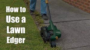 How To Use A Lawn Edger  3 Easy Methods You Should Know