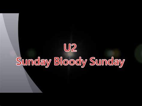 sunday bloody sunday lyrics youtube