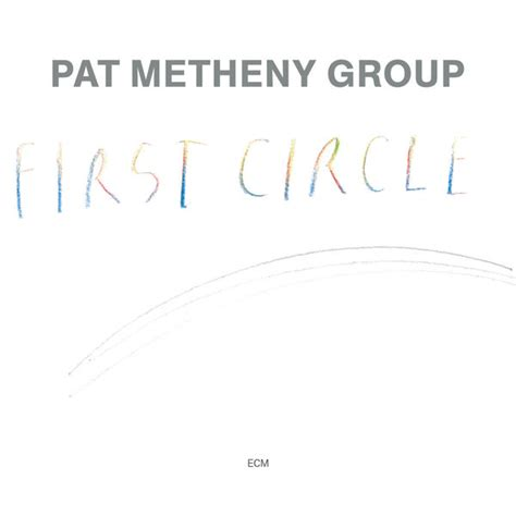 pat metheny circle circle pat metheny t 233 l 233 charger et 233 couter l album