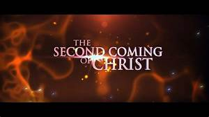 The, Second, Coming, Of, Christ, 2018, -1st, Teaser