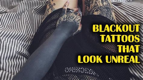 blackout tattoos    unreal youtube