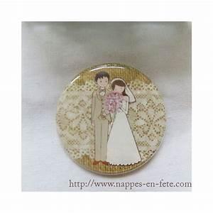 Mariage Cadeau Invité : badge mariage cadeau pour invit s ~ Melissatoandfro.com Idées de Décoration