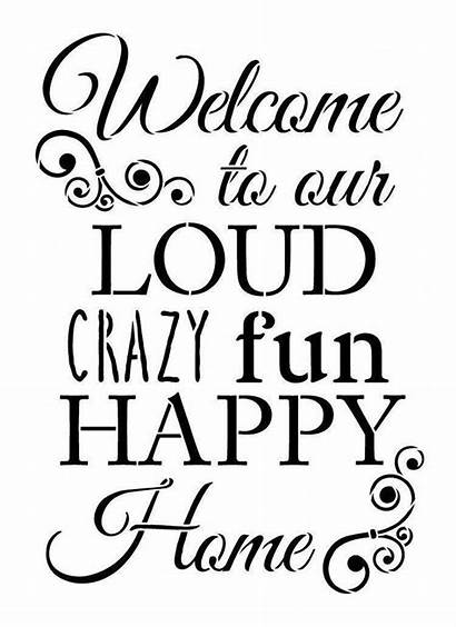 Word Stencil Welcome Crazy Fun Loud Stencils