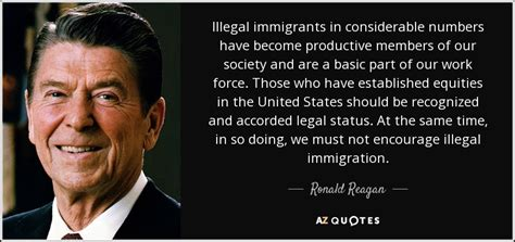 ronald reagan quote illegal immigrants  considerable
