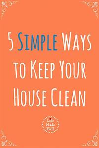 Cleaning House: How To Keep Your House Clean