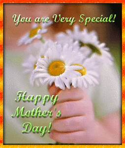 You Are Very Special Happy Mothers Day Pictures, Photos ...