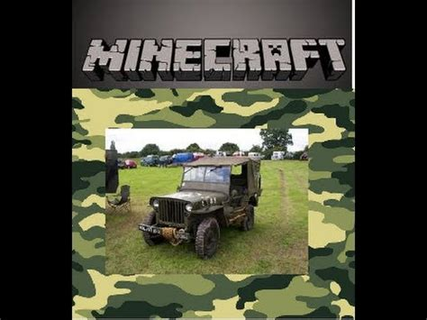 minecraft army jeep minecraft how to build a army jeep youtube