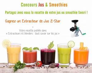 Jus Avec Extracteur : concours jus et smoothie partager vos jus et smoothie favoris avec nous ~ Melissatoandfro.com Idées de Décoration