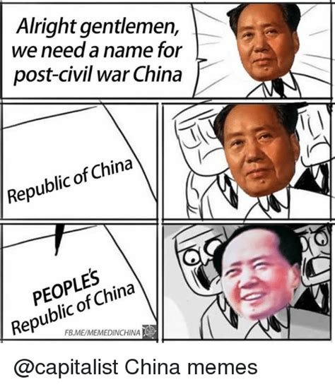China Meme - alright gentlemen we need a name for post civil war china