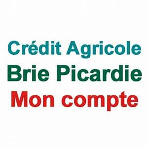 Ca Brie Picardie Compte En Ligne : ca brie picardie consultation compte ~ Dailycaller-alerts.com Idées de Décoration