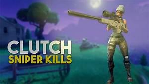 CLUTCH SNIPER SHOTS (Fortnite Battle Royale) - YouTube