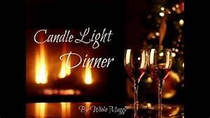 Candle Light Dinner Zuhause : candle light dinner smooth jazz original music youtube ~ Bigdaddyawards.com Haus und Dekorationen