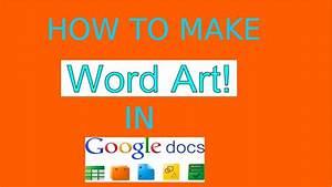 Wordart in google docs for Google docs word art