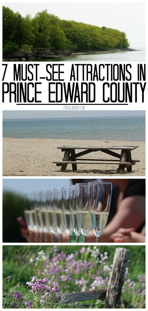 7 Mustsee Attractions In Prince Edward County, Ontario