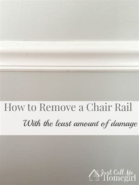 How To Remove A Chair Rail  Just Call Me Homegirl