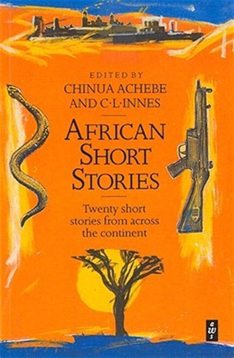 african short stories  chinua achebe