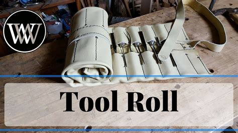 tool roll  leather  woodworking