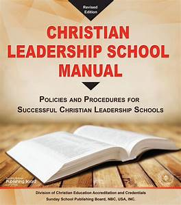 The Christian Leadership School Manual  Policies And