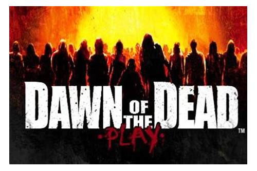dawn of the dead game download