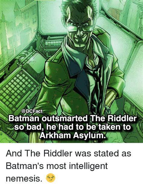 Riddler Meme - 25 best memes about asylum asylum memes