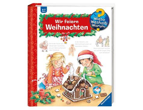 Warum Feiert Weihnachten by Ravensburger Wieso Weshalb Warum Wir Feiern Weihnachten