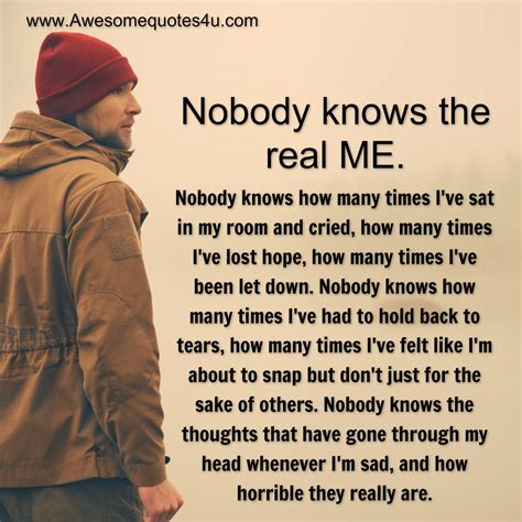 Nobody Knows Me At All Quotes