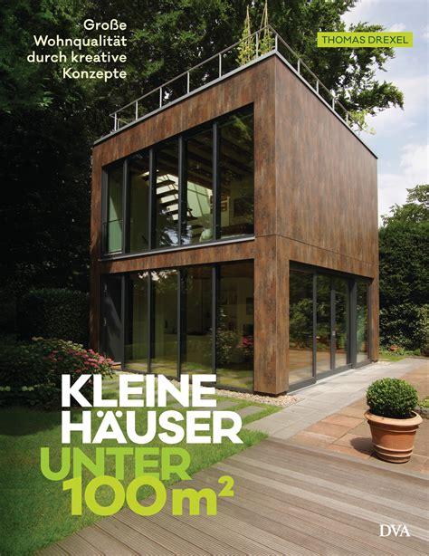 Moderne Häuser Buch by Drexel Kleine H 228 User Unter 100 Quadratmeter Dva