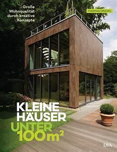Haus 100 Qm : thomas drexel kleine h user unter 100 quadratmeter dva ~ Yasmunasinghe.com Haus und Dekorationen