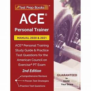 Ace Personal Trainer Manual 2020 And 2021  Ace Personal