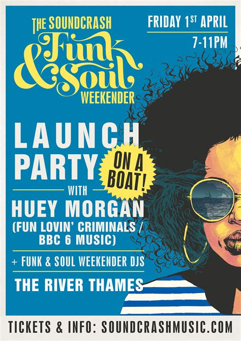 The Boat Party Weekender by Funk Soul Weekender Launch Party Huey Morgan Boat