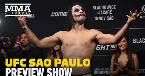 ufc sao paulo preview show mma fighting