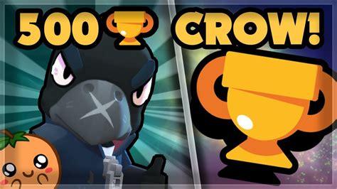 Underleveled Crow To 500 Trophies