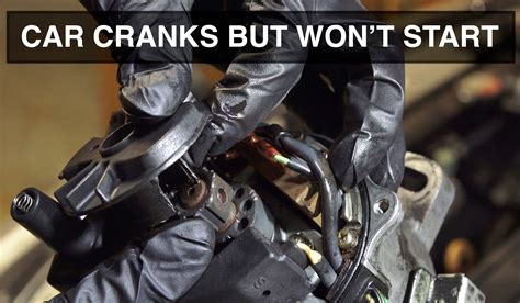 Cranks But Won't Start