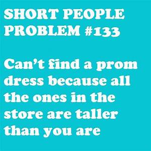 1000+ images about Short People Problems on Pinterest ...