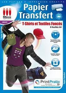 Papier Transfert Tee Shirt : papier transfert canson pas cher ~ Melissatoandfro.com Idées de Décoration