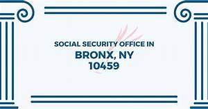 Bronx Social Security Office  U2013 1029 E 163rd Street 3rd Floor