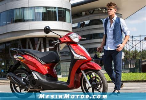 Gambar Motor Piaggio Liberty by 5 Harga Motor Piaggio Terbaru Dan Terlaris 2019 Mesin Motor