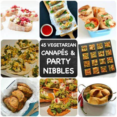 canapes and nibbles 45 recipes for vegetarian nibbles canapés you need