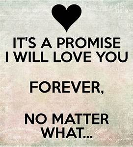 i will always love you no matter what Quotes