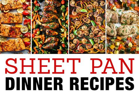 favorite sheet pan dinner recipes easy  pan meals