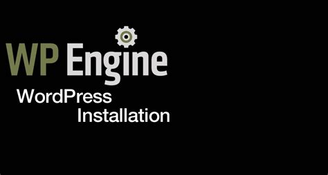 How To Create A New Wordpress Installation In Wp Engine