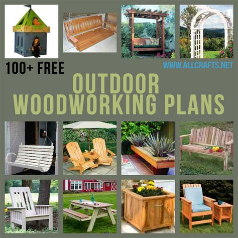 outdoor woodworking plans allcrafts