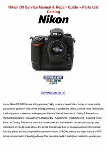 Nikon D3 Service Manual Repair Guide Parts Li By Keturah