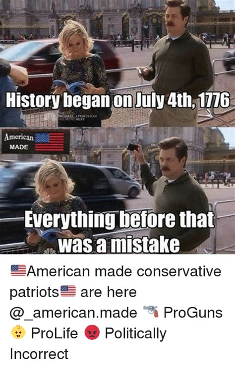 Politically Incorrect Memes - 25 best memes about july 4th july 4th memes