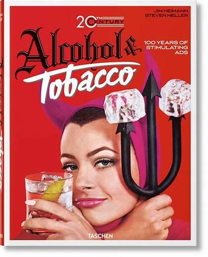 Tobacco Ads Alcohol Century 20th Jim Heimann