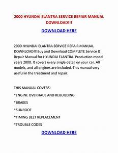 2000 Hyundai Elantra Service Repair Manual Download    By