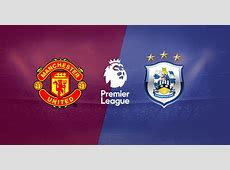 Manchester United vs Huddersfield Town Preview