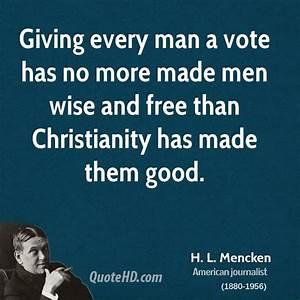 H. L. Mencken Men Quotes   QuoteHD