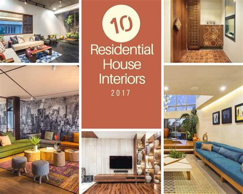 Top 10 Residential House Interiors In India 2017