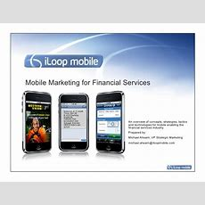 Webinar Deck Mobile Marketing For Financial Services Organizations